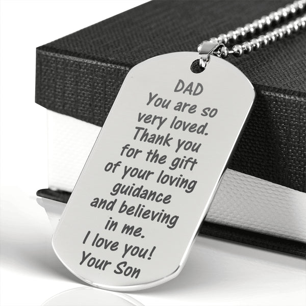 DAD THANK YOU FOR THE GIFT From SON  * Men's High Quality Laser Engraved Dog Tag Necklace, Surgical Stainless Steel - ArtsyMod.com
