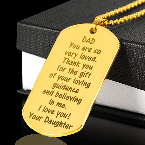 DAD THANK YOU FOR THE GIFT From DAUGHTER  * Men's High Quality Laser Engraved Dog Tag Necklace, 18K Gold Plated - ArtsyMod.com