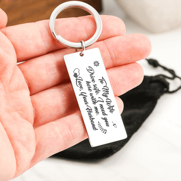 TO MY WIFE DRIVE SAFE From YOUR HUSBAND * Laser Engraved Etched Key Chain Stainless Steel Key Ring - ArtsyMod.com