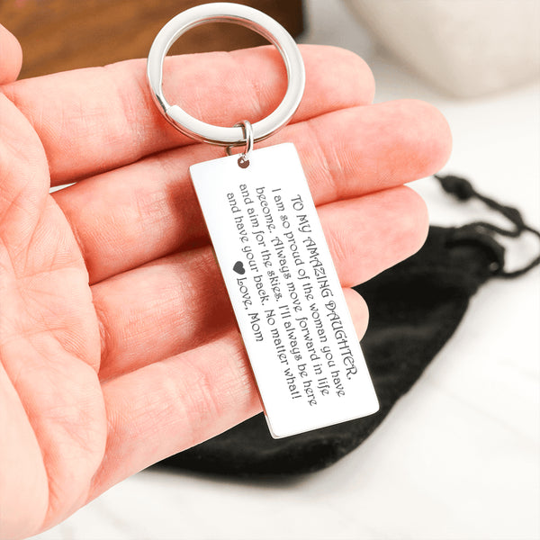 TO MY AMAZING DAUGHTER From MOM * Laser Engraved Etched Key Chain Stainless Steel Key Ring - ArtsyMod.com