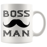 BOSS MAN With MUSTACHE Gift For Boss Day * White Coffee Mug 11oz. STYLE #2 - ArtsyMod.com