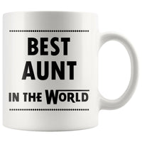BEST AUNT IN THE WORLD * Unique Gift For Favorite Auntie From Niece, Nephew * White Coffee Mug 11oz. - ArtsyMod.com