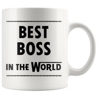 BEST BOSS IN THE WORLD * Unique Gift for Boss Day, Birthday * White Coffee Mug 11oz. - ArtsyMod.com