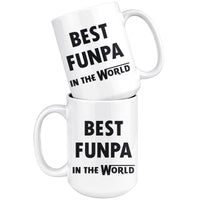 BEST FUNPA IN THE WORLD * Unique Gift For Grandpa, Grandfather * White Coffee Mug 15oz. - ArtsyMod.com