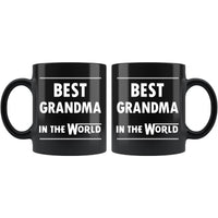 BEST GRANDMA IN THE WORLD * Unique Gift For Grandmother From Granddaughter, Grandson * Glossy Black Coffee Mug 11oz. Black Mug 11oz