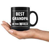 BEST GRANDPA IN THE WORLD * Unique Gift For Grandfather From Granddaughter, Grandson * Glossy Black Coffee Mug 11oz. - ArtsyMod.com