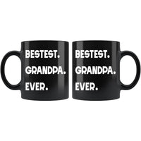 BESTEST GRANDPA EVER * Unique Gift for Grandfather From Grandson, Granddaughter * Glossy Black Coffee Mug 11oz. - ArtsyMod.com