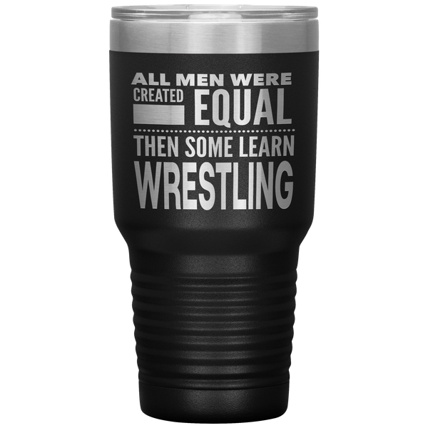 ALL MEN, LEARN WRESTLING Gift For Wrestler, Coach, Team * Vacuum Tumbler 30 oz. - ArtsyMod.com