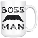 BOSS MAN With MUSTACHE Gift For Boss Day * White Coffee Mug 15oz. STYLE #4 - ArtsyMod.com