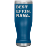 BEST EFFIN NANA Funny Gift From Granddaughter Grandson * Skinny Boho Vacuum Tumbler 20 oz. - ArtsyMod.com