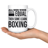 ALL MEN, LEARN BOXING Gift For Boxer Instructor Teacher Team Coach Student Man Guy * White Coffee Mug - ArtsyMod.com