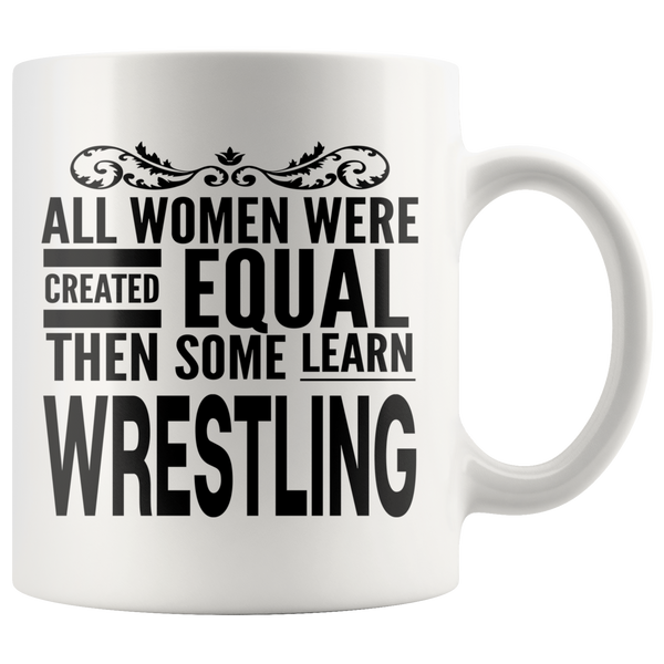 ALL WOMEN, LEARN WRESTLING Gift For Wrestler Team Coach Teacher Student Woman Girl * White Coffee Mug - ArtsyMod.com
