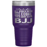 ALL WOMEN, LEARN BJJ Gift For Brazilian Jiu Jitsu Sensei, Martial Arts Student * Vacuum Tumbler 30 oz. - ArtsyMod.com