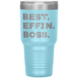 BEST EFFIN BOSS Funny Gift For Boss Day * Vacuum Tumbler 30 oz. - ArtsyMod.com