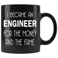 I BECAME AN ENGINEER Funny Gift * Glossy Black Coffee Mug 11oz. - ArtsyMod.com