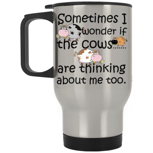 I WONDER IF THE COWS ARE THINKING * Silver Stainless Travel Mug 14oz. CC - ArtsyMod.com