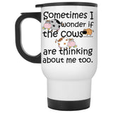I WONDER IF THE COWS ARE THINKING * White Travel Mug 14oz. CC - ArtsyMod.com