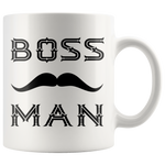 BOSS MAN With MUSTACHE Gift For Boss Day * White Coffee Mug 11oz. STYLE #5 - ArtsyMod.com