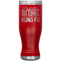 ALL WOMEN, LEARN KUNG FU Gift For Martial Arts Chinese Boxing Sifu Student * Skinny Boho Vacuum Tumbler 20 oz. - ArtsyMod.com