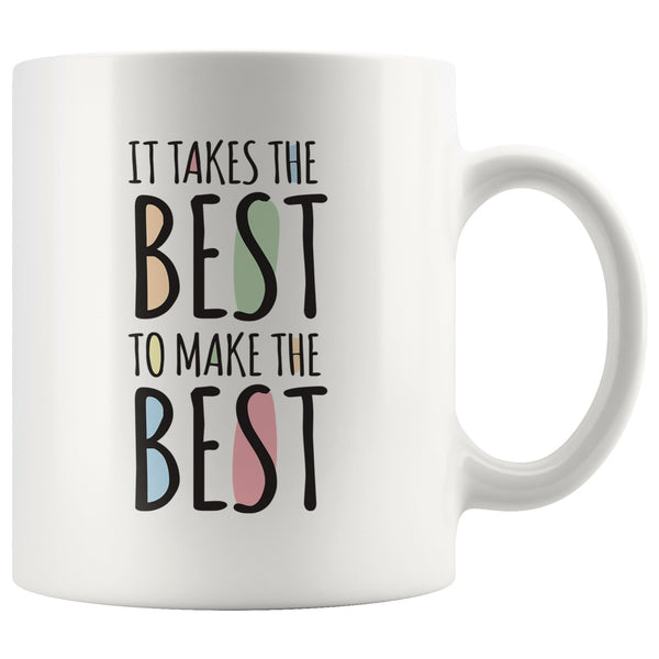 IT TAKES THE BEST Gift For Mother's Day, Grandmother * White Coffee Mug 11oz. - ArtsyMod.com