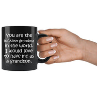YOU ARE THE LUCKIEST GRANDMA From GRANDSON Funny Gift * Black Coffee Mug 11oz. - ArtsyMod.com