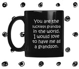 YOU ARE THE LUCKIEST GRANDPA From GRANDSON Funny Gift * Black Coffee Mug 11oz. - ArtsyMod.com