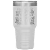 YOU ARE THE LUCKIEST MOM From CHILDREN Funny Gift For Mother's Day * Vacuum Tumbler 30 oz. - ArtsyMod.com