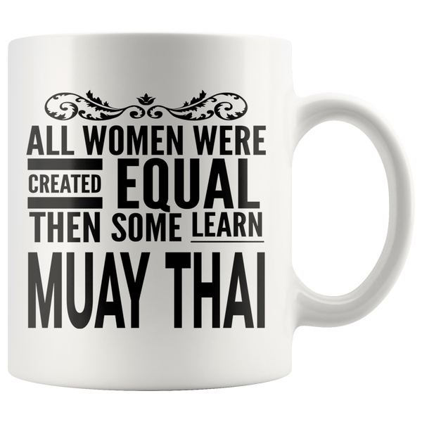 ALL WOMEN, LEARN MUAY THAI Gift For Martial Arts MuayThai Kru Teacher Student Woman Girl * White Coffee Mug - ArtsyMod.com