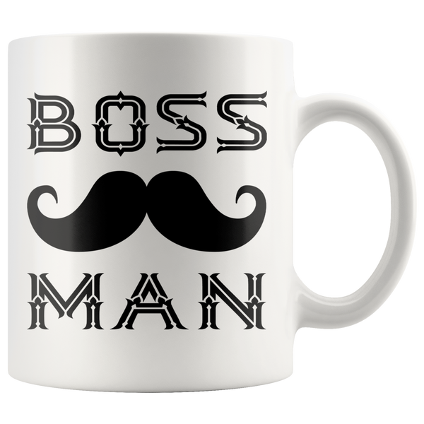 BOSS MAN With MUSTACHE Gift For Boss Day * White Coffee Mug 11oz. STYLE #3 - ArtsyMod.com