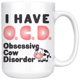 OCD OBSESSIVE COW DISORDER * Funny Gift for Farmer, Cow Lover * White Coffee Mug 15oz. Mug 15oz Pink/Black Text