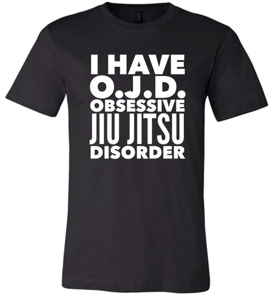 OJD OBSESSIVE JIU JITSU DISORDER * Unique Humorous Gift for the Jiu Jitsu Lover * Men T-Shirt / Women Tee / Long Sleeve T-Shirt Unisex T-Shirt Black S