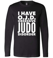 OJD OBSESSIVE JUDO DISORDER * Unique Humorous Gift for the Judo Lover * Men T-Shirt / Women Tee / Long Sleeve - WHITE TEXT Long Sleeve Tee Black XS