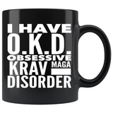 OKD OBSESSIVE KRAV MAGA DISORDER Funny Gift For Students * Black Coffee Mug 11oz. Drinkware White Print