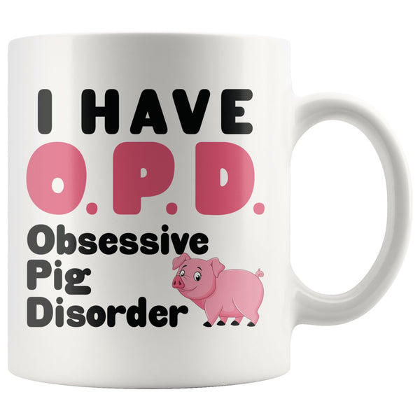 OPD OBSESSIVE PIG DISORDER Funny Gift For Farmer, Pigs Lover * White Coffee Mug 11oz. Drinkware Pink/Black Print