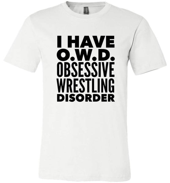 OWD OBSESSIVE WRESTLING DISORDER * Unique Humorous Gift for the Wrestling Lover * Men T-Shirt / Women Tee / Long Sleeve - BLACK TEXT Unisex T-Shirt White S