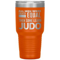 ALL MEN, LEARN JUDO Gift For Sensei, Martial Arts Student * Vacuum Tumbler 30 oz. - ArtsyMod.com