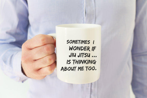 SOMETIMES I WONDER IF JIU JITSU * Unique Funny Gift for the Jiu Jitsu Lover * White Coffee Mug 15oz. Mug 15oz