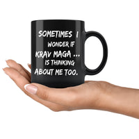 SOMETIMES I WONDER IF KRAV MAGA Funny Gift For KravMaga Students * Black Coffee Mug 11oz. Drinkware