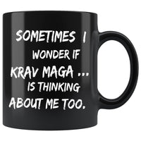SOMETIMES I WONDER IF KRAV MAGA Funny Gift For KravMaga Students * Black Coffee Mug 11oz. Drinkware White Print