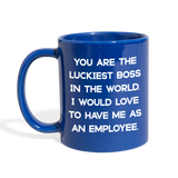 LUCKIEST BOSS FROM EMPLOYEE - Full Color Coffee Mug 11oz. - SP - royal blue