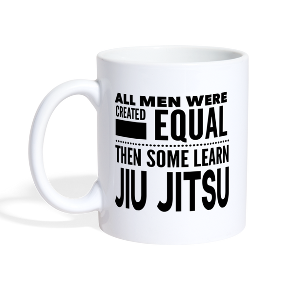 ALL MEN LEARN JIU JITSU * White Coffee Mug 11oz. - SP - white