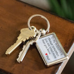 TO MY DAUGHTER ALWAYS REMEMBER Love DAD Metal Keychain Keychain