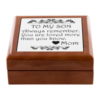 TO MY SON ALWAYS REMEMBER From MOM Watch Jewelry Box Jewelry Box
