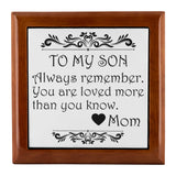 TO MY SON ALWAYS REMEMBER From MOM Watch Jewelry Box Jewelry Box Golden Oak