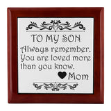 TO MY SON ALWAYS REMEMBER From MOM Watch Jewelry Box Jewelry Box Red Mahogany