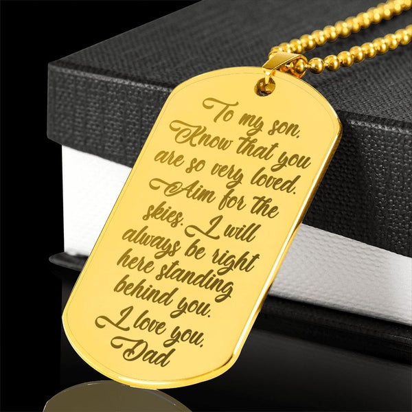 TO MY SON KNOW THAT YOU ARE SO VERY LOVED From DAD * High Quality Laser Engraved Dog Tag Necklace, 18K Gold Plated - ArtsyMod.com
