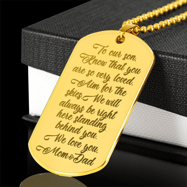TO OUR SON KNOW THAT YOU ARE SO VERY LOVED From MOM & DAD * High Quality Laser Engraved Dog Tag Necklace, 18K Gold Plated - ArtsyMod.com