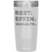 BEST EFFIN GRANDDAUGHTER With Hearts * Vacuum Tumbler 20 oz. - ArtsyMod.com