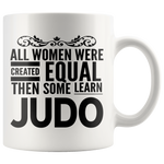 ALL WOMEN, LEARN JUDO Gift For Martial Arts Sensei Teacher Student Woman Girl * White Coffee Mug - ArtsyMod.com
