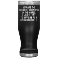 YOU ARE THE LUCKIEST GRANDMA From Granddaughter Funny Gift * Skinny Boho Vacuum Tumbler 20 oz. - ArtsyMod.com